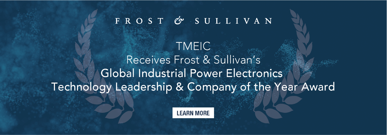 Receives Frost & Sullivan's Global Industrial Power Electronics technology Leadership & Company of the Year Award